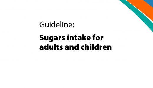 WHO 成人儿童糖摄入指南(2015) 电子版 百度云盘免费下载